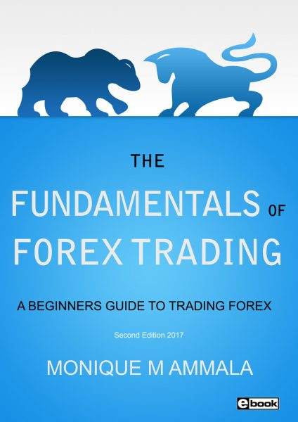 The Fundamentals of Forex Trading Monique Ammala Futures Index Trading